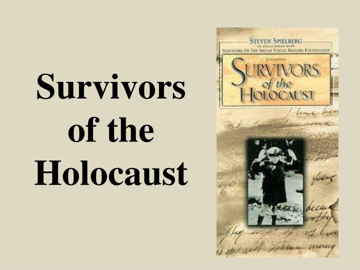 a general survey of the survivors of the holocaust