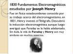 1830 fundamentos electromagn ticos estudiados por joseph henry