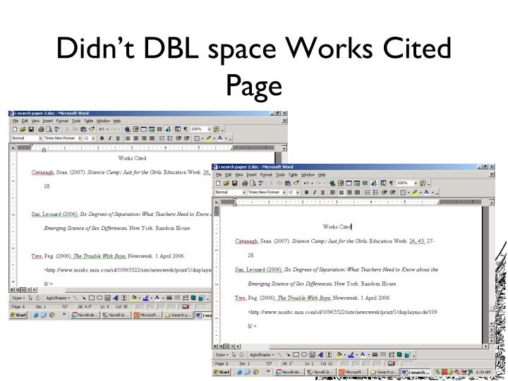 Didn't DBL space Works Cited Page
