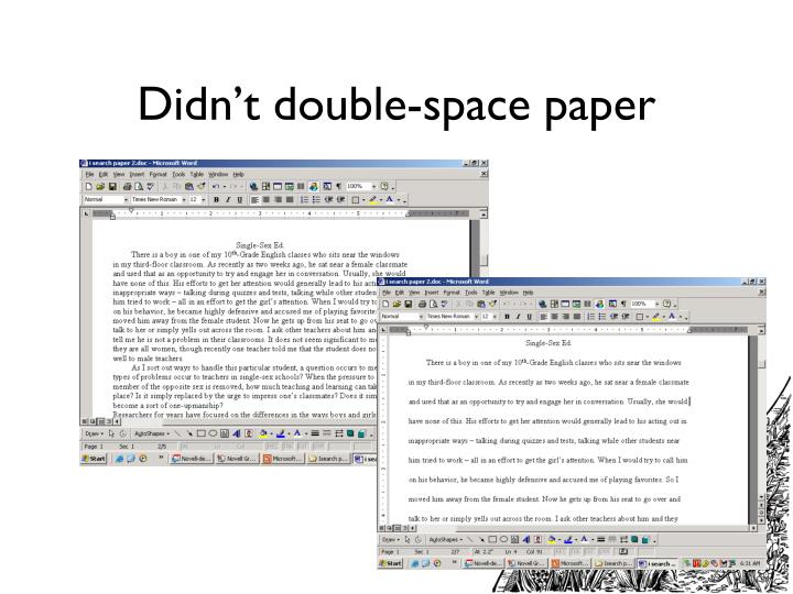 Didn't double-space paper