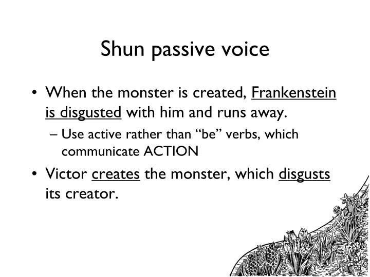Shun passive voice