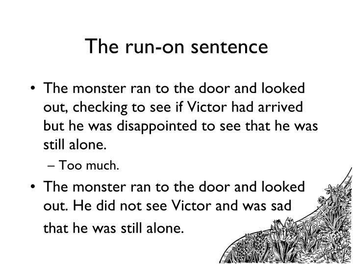The run-on sentence