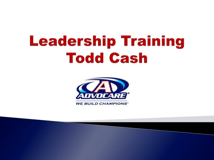 leadership training todd cash n.