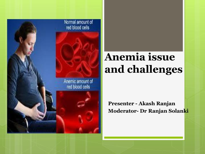 anemia issue and challenges n.