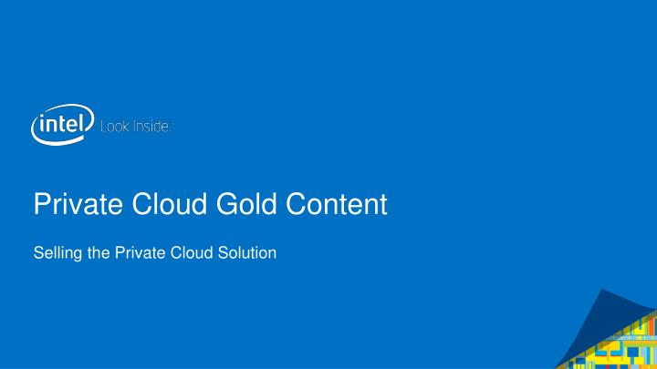 private cloud gold content n.