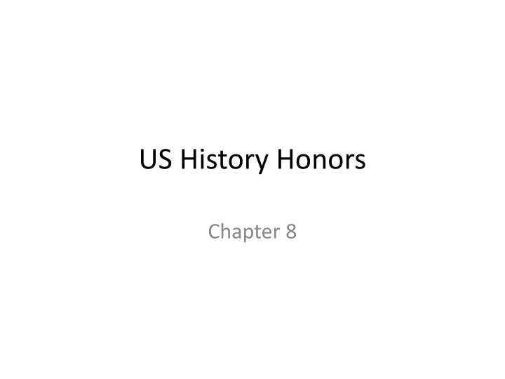 honors us history This section will contain: usii5 explain the formation and goals of unions as well as the rise of radical political parties during the industrial era.