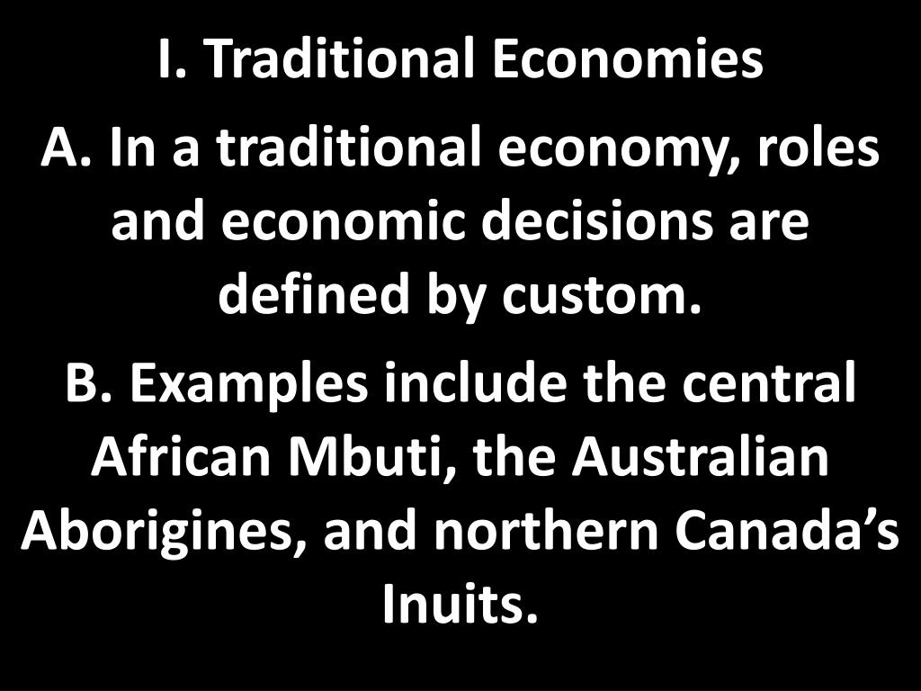 ppt - i. traditional economies powerpoint presentation - id:2869595