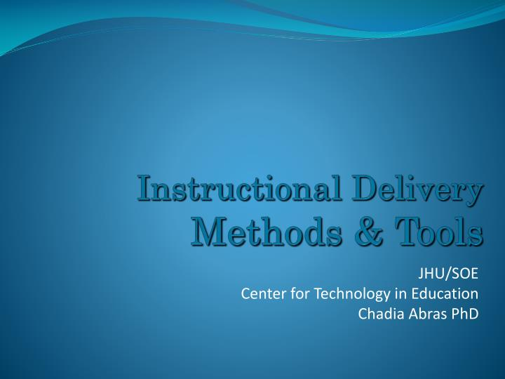instructional delivery methods tools n.