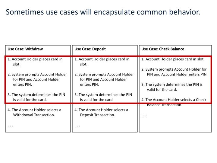Sometimes use cases will