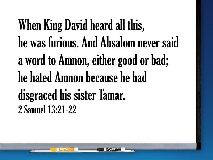 When King David heard all this,