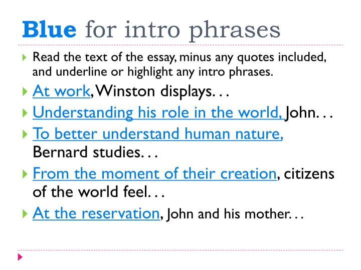 Blue for intro phrases
