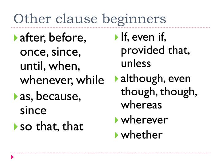 Other clause beginners