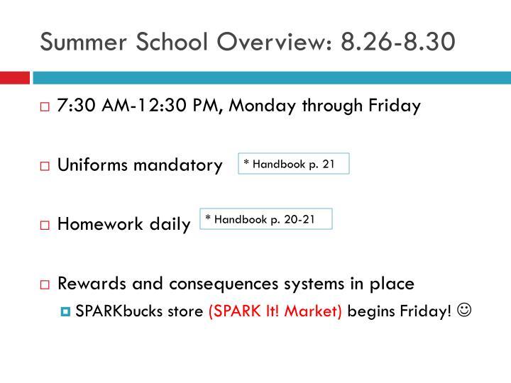 Summer School Overview: 8.26-8.30
