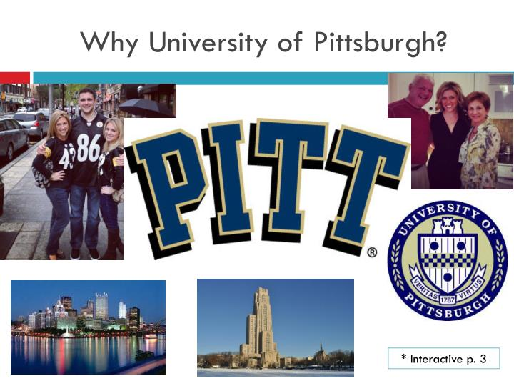 Why University of Pittsburgh?