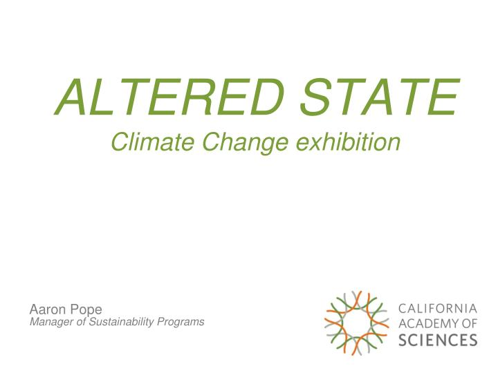 altered state climate change exhibition