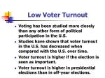 low voter turnout