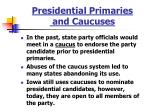 presidential primaries and caucuses