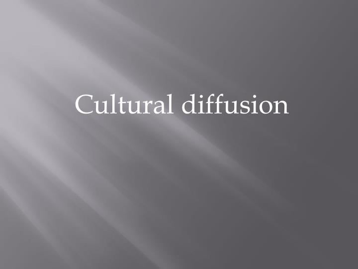 Cultural diffusion