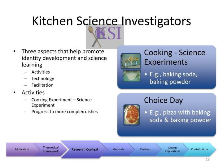 Kitchen Science Investigators