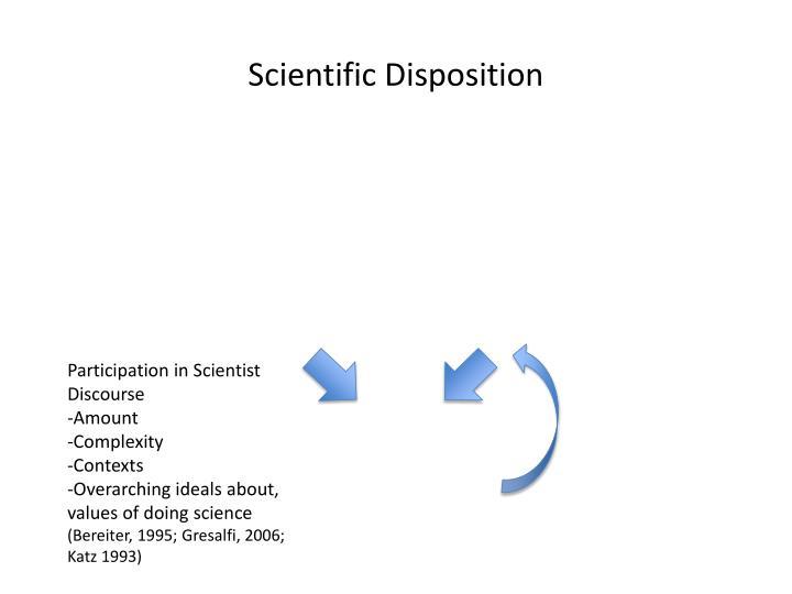 Scientific Disposition