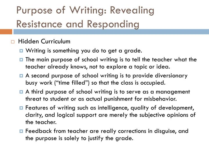 Purpose of Writing: Revealing Resistance and Responding
