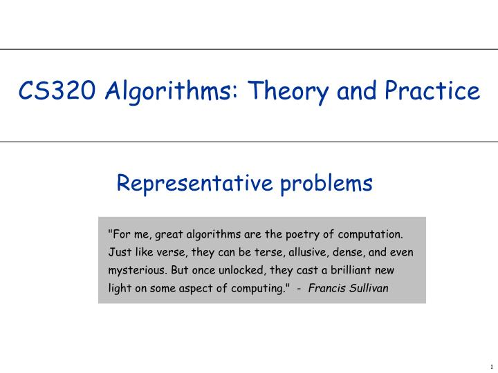 cs320 algorithms theory and practice n.