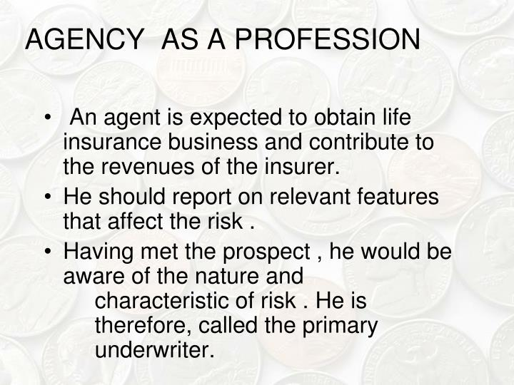AGENCY  AS A PROFESSION