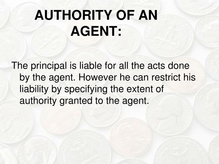 AUTHORITY OF AN AGENT: