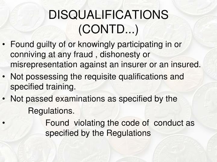 DISQUALIFICATIONS (CONTD...)