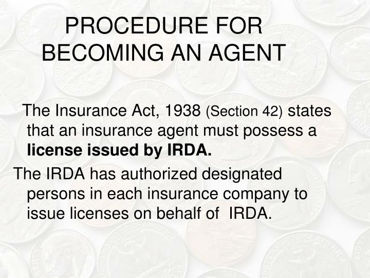 PROCEDURE FOR BECOMING AN AGENT
