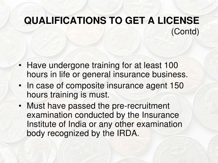 QUALIFICATIONS TO GET A LICENSE