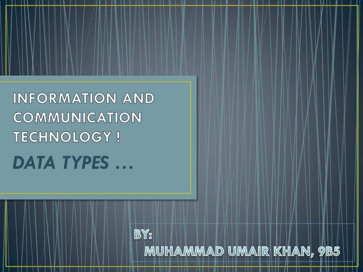 information and communication technology n.
