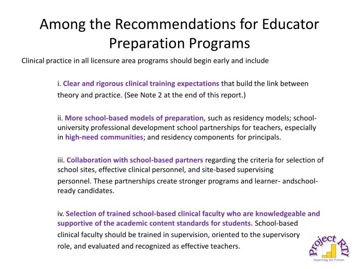 Among the Recommendations for Educator Preparation Programs