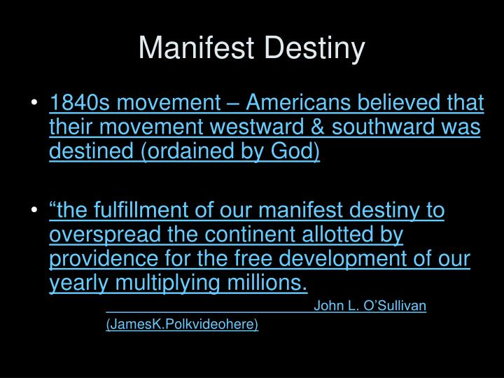 the fulfillment of americas expansion through manifest destiny Railroads and their effect on american society avenue to fulfillment of manifest destiny of the railroads through-out this age of expansion realized how.