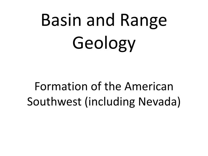 Formation of the american southwest including nevada