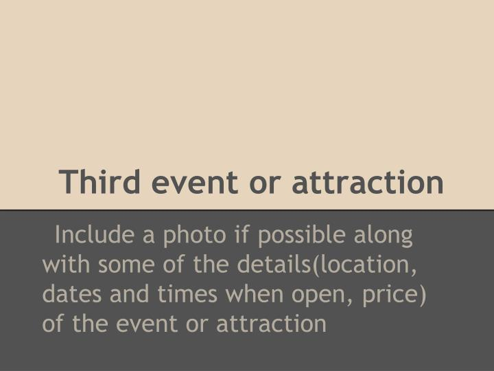 Third event or attraction