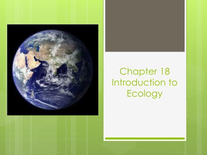 chapter 18 introduction to ecology n.