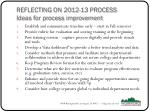 reflecting on 2012 13 process ideas for process improvement