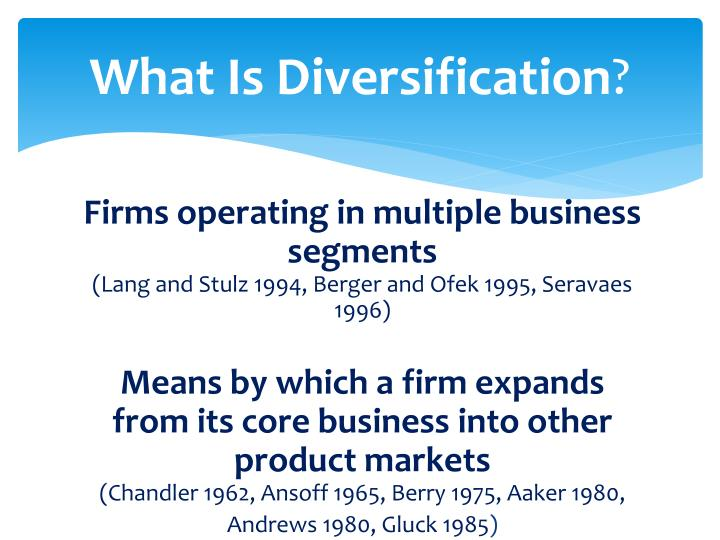superfluous diversification These asset prices would rise and fall in unison, so owning both assets would be superfluous the trick is to find assets that are less than perfectly correlated, or even negatively correlated for this reason international diversification makes very good sense.