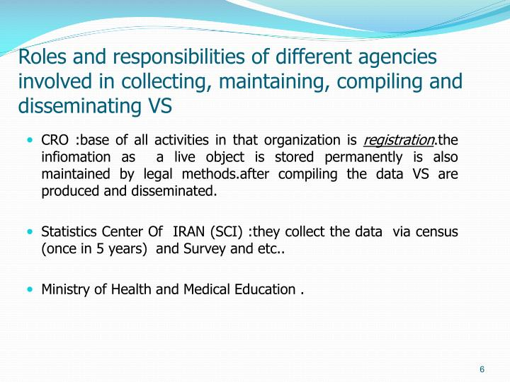 Roles and responsibilities of different agencies involved in collecting, maintaining, compiling and disseminating VS
