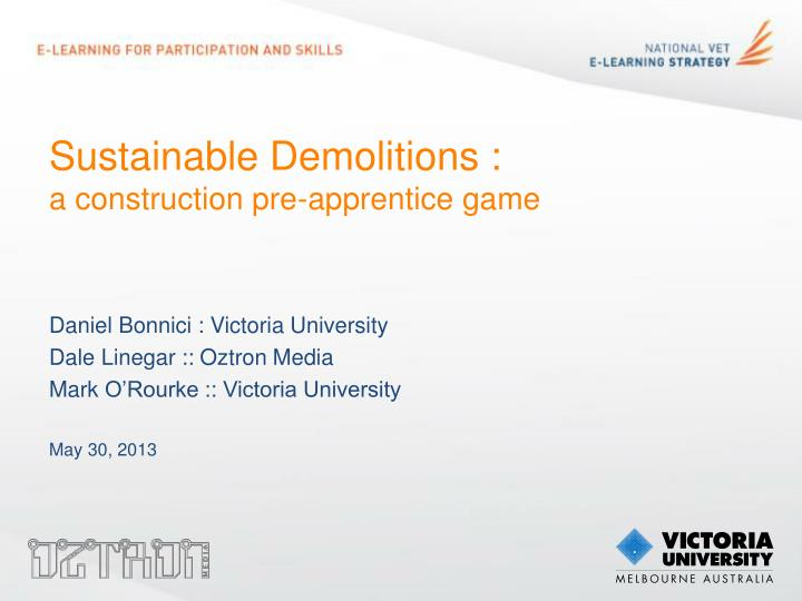 Sustainable demolitions a construction pre apprentice game