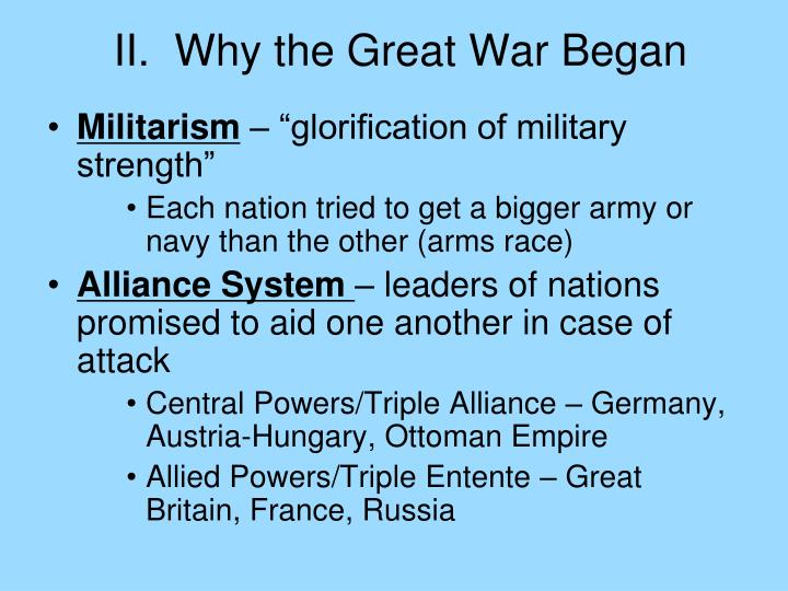 II.  Why the Great War Began