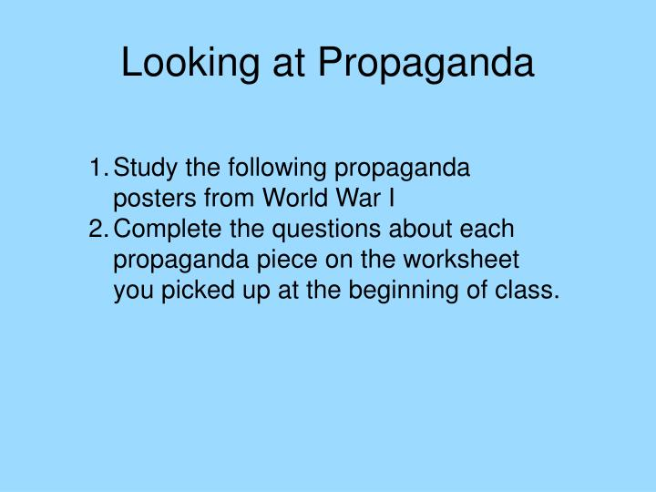 Looking at Propaganda