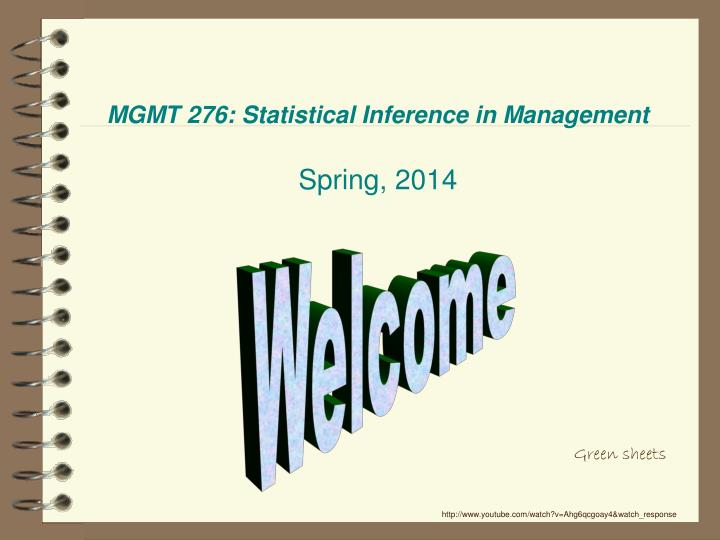 Mgmt 276 statistical inference in management spring 2014