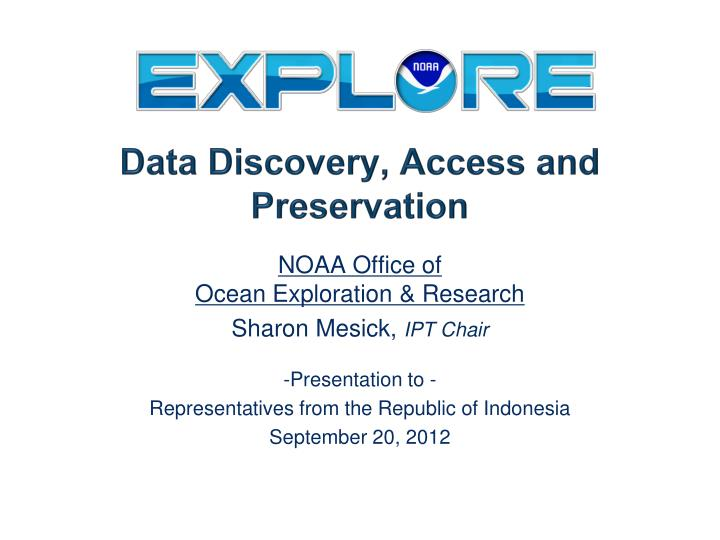 Data discovery access and preservation