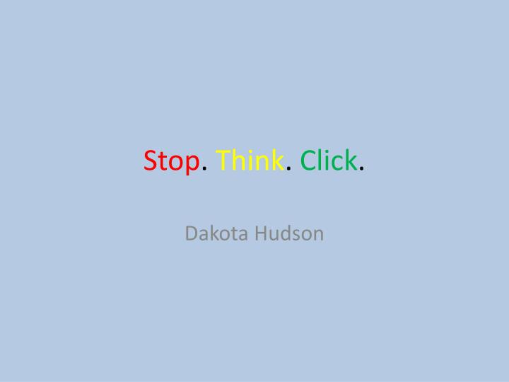stop think click n.
