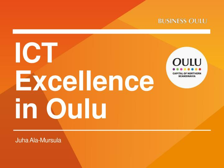 ict excellence in oulu n.
