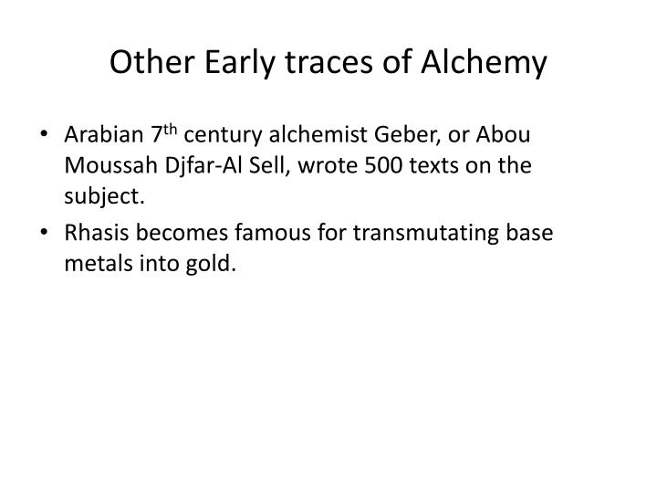 Other Early traces of Alchemy