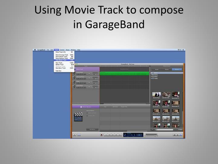 Using Movie Track to compose