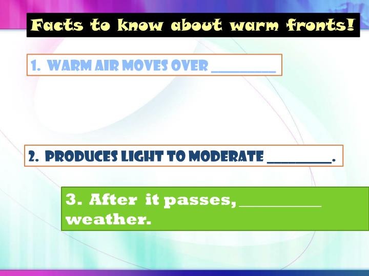 Facts to know about warm fronts!